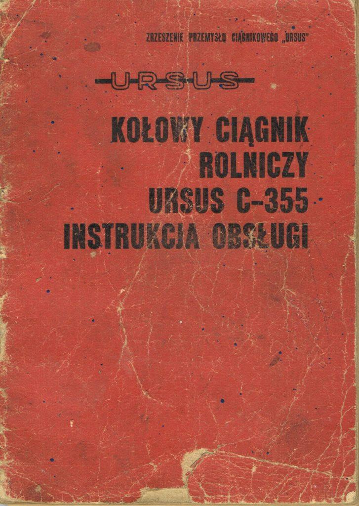 Book Cover: Kołowy ciągnik rolniczy Ursus C-355 instrukcja obsługi