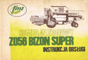 Book Cover: Kombajn zbożowy Z056 Bizon Super instrukcja obsługi