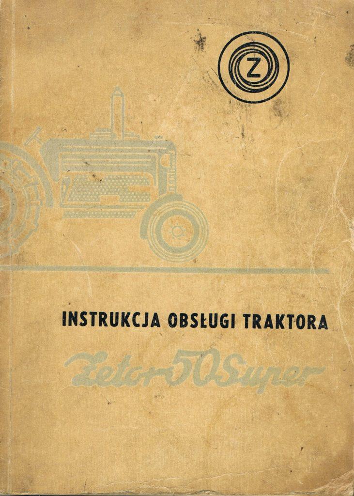 Book Cover: Instrukcja obsługi traktora Zetor 50 Super