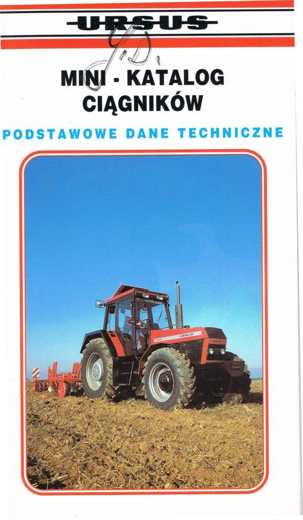 Book Cover: Mini katalog ciągników Ursus podstawowe dane techniczne