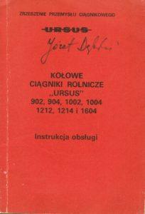 Book Cover: Kołowe ciągniki rolnicze Ursus 902, 904, 1002, 1004, 1212, 1214 i 1604