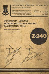 Book Cover: Instrukcja obsługi przetrząsaczo-zgrabiarki zawieszanej Z-240