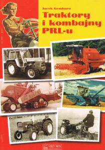 Book Cover: Traktory i kombajny PRL-u