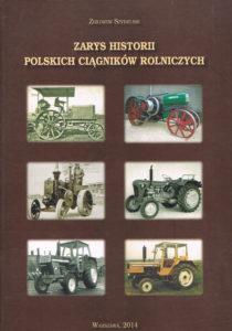 Book Cover: Zarys historii polskich ciągników rolniczych Z. Szydelski