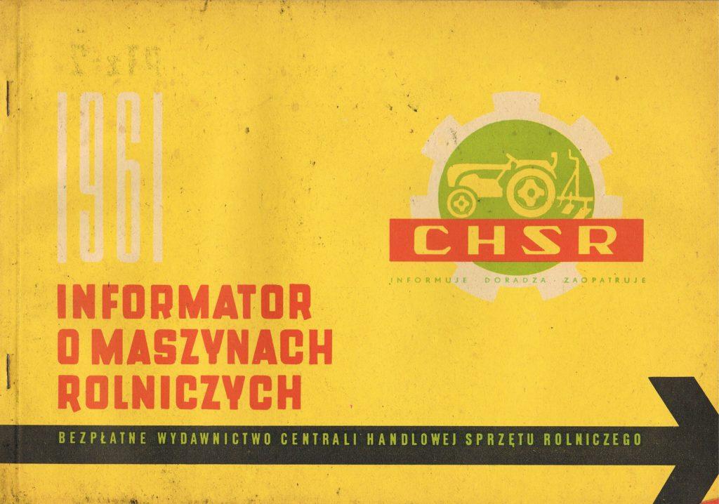 Book Cover: Informator o maszynach rolniczych CHSR 1961