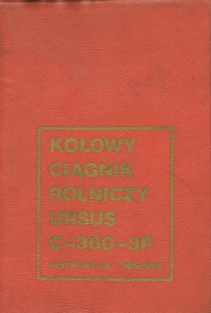 Book Cover: Kołowy ciągnik rolniczy Ursus C-360-3P instrukcja obsługi