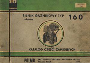 Book Cover: Silnik gaźnikowy typ 160 i odmiany Katalog części zamiennych