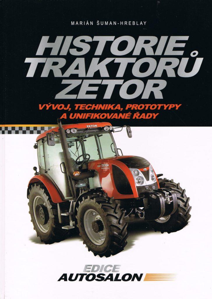 Book Cover: Historie traktoru Zetor M. Suman-Hreblay