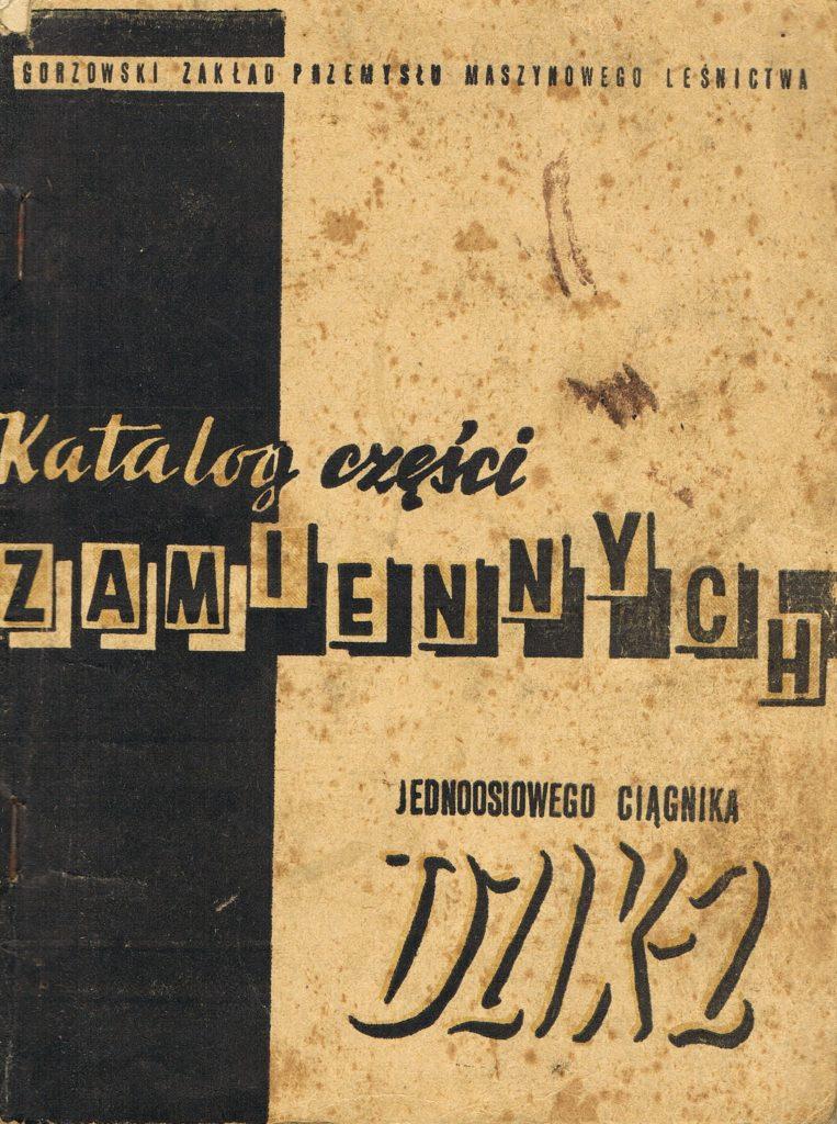 Book Cover: Katalog części zamiennych jednoosiowego ciągnika Dzik 2