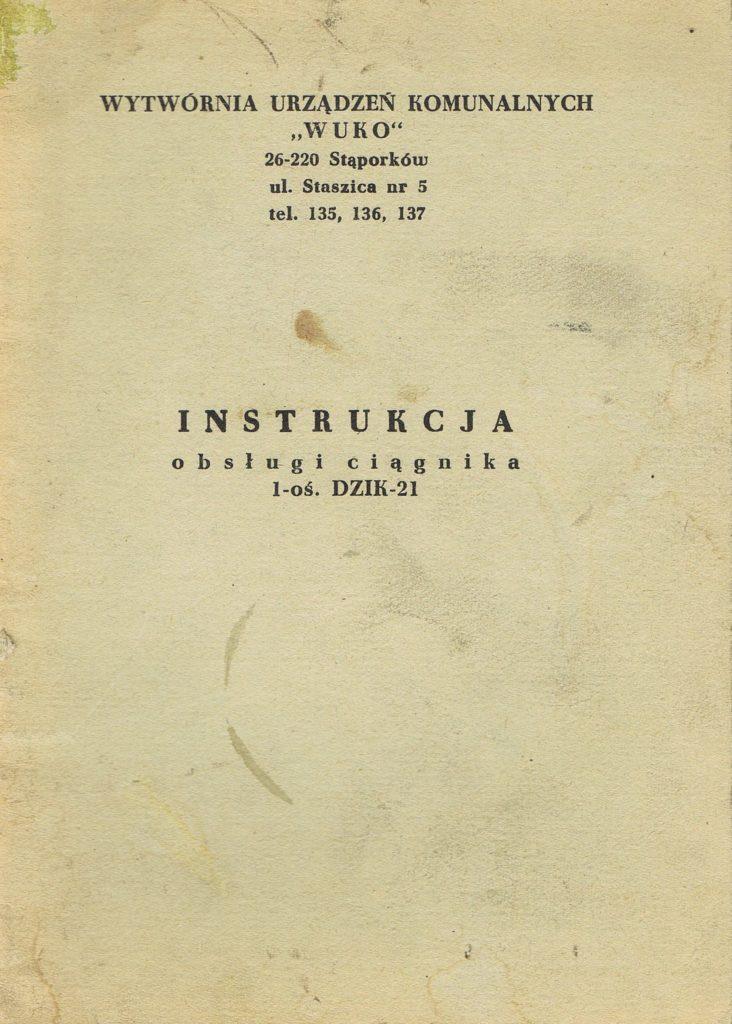 Book Cover: Instrukcja obsługi ciągnika 1-oś Dzik 21