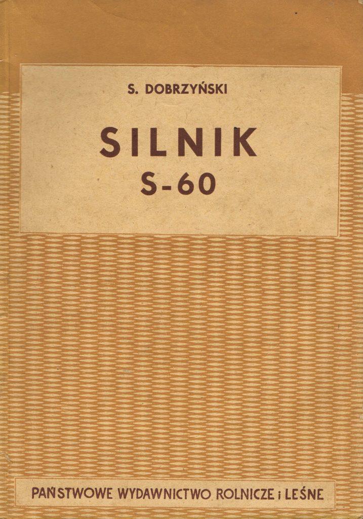 Book Cover: Silnik S-60 S. Dobrzyński