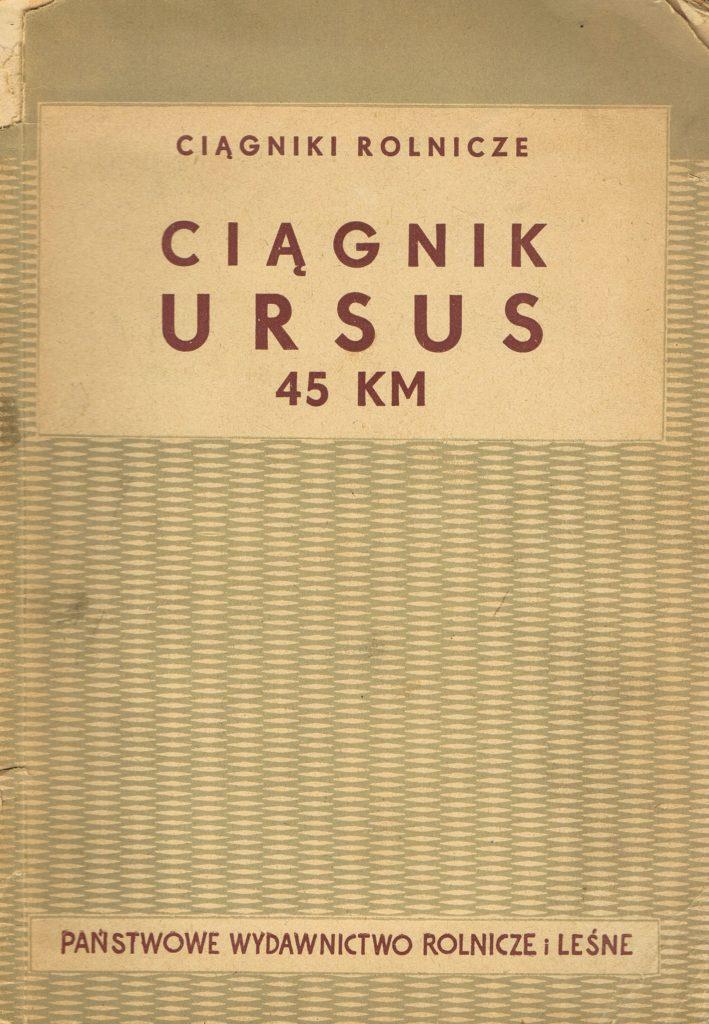 Book Cover: Ciągnik Ursus 45 KM