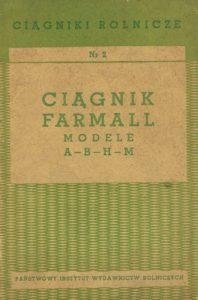 Book Cover: Ciągnik Farmall modele A B H M instrukcja dla kierowcy