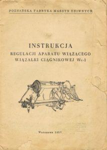 Book Cover: Instrukcja regulacji aparatu wiążącego wiązałki ciągnikowej WC-1