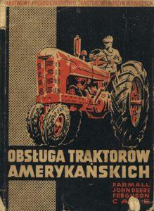 Book Cover: Obsługa traktorów amerykańskich Farmall John Deere Case Ferguson