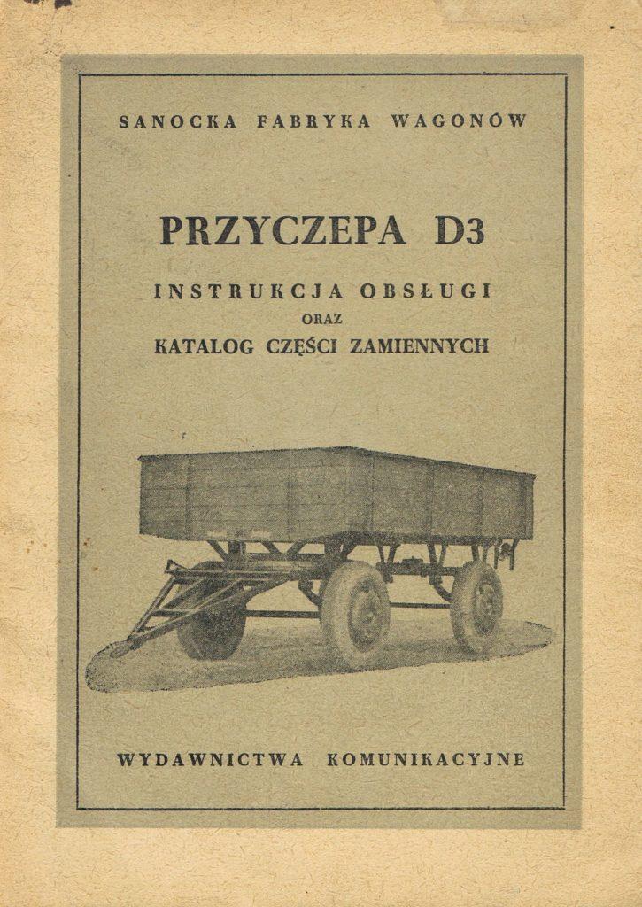 Book Cover: Przyczepa D3 instrukcja obsługi oraz katalog części zamiennych