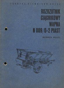 Book Cover: Rozrzutnik ciągnikowy wapna N009/0-2 Piast instrukcja obsługi