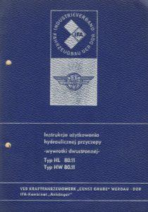 Book Cover: Instrukcja użytkowania hydraulicznej przyczepy wywrotki dwustronnej HL 80.11 HW 80.11
