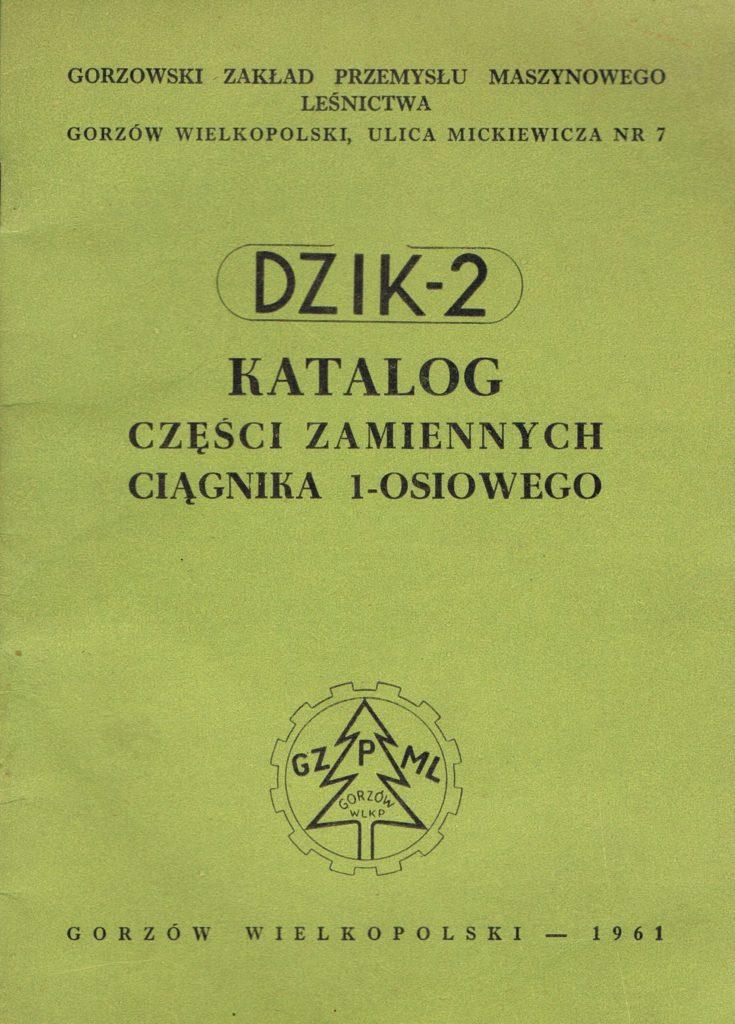 Book Cover: Dzik 2 Katalog części zamiennych ciągnika 1-osiowego