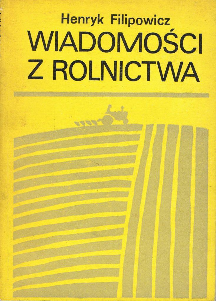 Book Cover: Wiadomości z rolnictwa H. Filipowicz