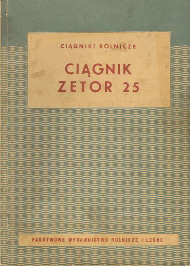 Book Cover: Ciągnik Zetor 25 T. Nowacki