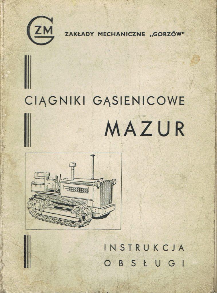 Book Cover: Ciągniki gąsienicowe Mazur instrukcja obsługi