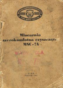 Book Cover: Młocarnia szerokomłotna czyszcząca MSC-7A instrukcja obsługi i katalog części