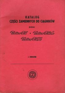 Book Cover: Katalog części zamiennych do ciągników Zetor 25, Zetor 25A, Zetor 25K I. Dodatek