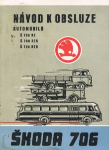 Book Cover: Navod k obsluze automobilu Skoda 706 RT, RTS, RTO
