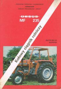 Book Cover: Kołowy ciągnik rolniczy Ursus MF 235 instrukcja napraw