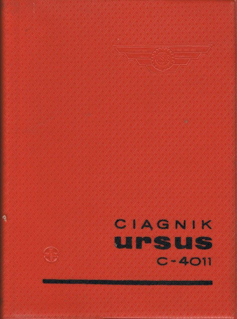Book Cover: Kołowy ciągnik rolniczy Ursus C-4011 instrukcja obsługi i katalog części