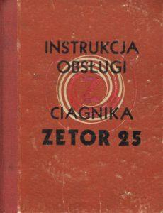 Book Cover: Instrukcja obsługi ciągnika Zetor 25